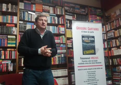 Grigore Cartianu a lansat în Oradea cartea '600.000 #Rezist': 'O ţară aşa cum o creionează ei devine insuportabilă'