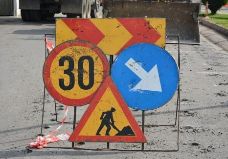 Atenţie în trafic: Circulaţie restricţionată pe mai multe străzi din Oradea, din cauza lucrărilor