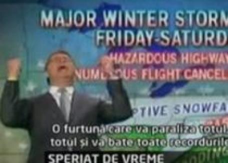 Omul de la Meteo a luat-o razna! (VIDEO)