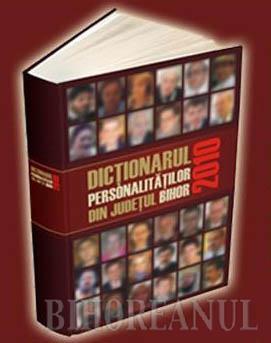 Dicţionarul personalităţilor bihorene, la prima ediţie
