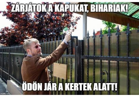 """FĂRĂ HOŢIE, PE MAGHIARĂ. """"Bihoreni, închideţi-vă porţile! Ödön dă târcoale pe la porţi!"""", aşa s-ar traduce mesajul de anti-campanie promovat online de adversarii UDMR-ului"""