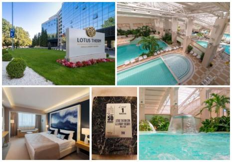O nouă confirmare a valorii Lotus Therm Spa & Luxury Resort***** (FOTO)