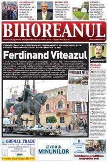Nu rataţi noul BIHOREANUL tipărit! Scandalul înlocuirii statuii lui Mihai Viteazul cu cea a Regelui Ferdinand s-a dovedit un simplu foc de paie