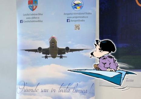 Oriunde și nicăieri: Aeroportul din Oradea are un nou slogan