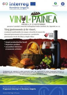 Târg gastronomic si de vinuri - VINUL ŞI PÂINEA la Oradea, 21-22 septembrie 2019