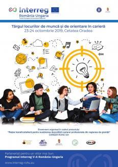 Târgul locurilor de muncă și de orientare în carieră 23-24 octombrie 2019, în Cetatea Oradea