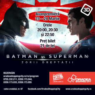 'Batman versus Superman: Zorii Dreptăţii' se vede la Cortina Cinema Digiplex