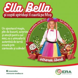 Startul sărbătorilor de iarnă se dă la ERA Park Oradea: Ella Bella şi copiii spiriduş îl caută pe Moş Crăciun