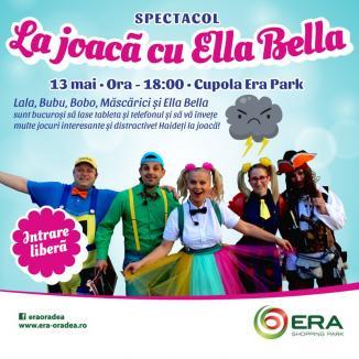 ERA Park Oradea te invită la joacă, cu Ella Bella!