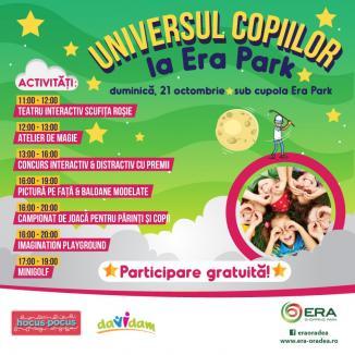E Universul copiilor, duminică, la ERA Park!