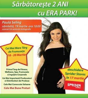 Aniversare ERA Shopping Park: concert Paula Seling şi primul târg de beauty şi wellness din Bihor
