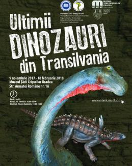 Orădenii sunt invitaţi să vadă expoziţia 'Ultimii dinozauri din Transilvania', la Muzeul Ţării Crişurilor