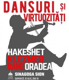 'Dansuri şi virtuozităţi': Hakeshet Klezmer Band concertează la Sinagoga Sion