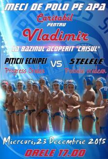 Meci caritabil, pentru Vladimir: copii de la Progress vor întâlni, miercuri, echipa Stelelor polo-ului orădean