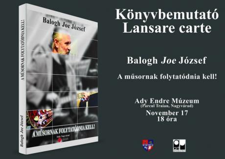 Muzica merge mai departe. Joe Balogh lansează volumul II al istoriei rock orădene