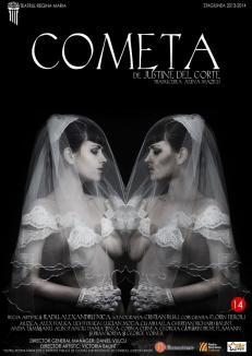 """Câştigă o invitaţie dublă la ultimul spectacol al stagiunii Teatrului Regina Maria, """"Cometa""""!"""