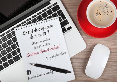 'O afacere de nota 10': Liceenii, studenţii şi masteranzii din toată ţara, inclusiv din Bihor, aşteptaţi la Business Smart School de la Cluj Napoca