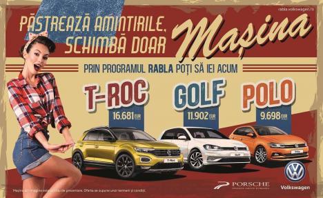 Schimbă doar maşina şi păstrează amintirile! Profită de programul Rabla 2019 şi ia-ţi un Volkswagen nou - nouţ!
