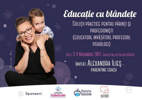 Educaţie cu blândeţe: Soluţii practice pentru părinţi şi profesionişti cu Alexandra Ilieş, în scop caritabil