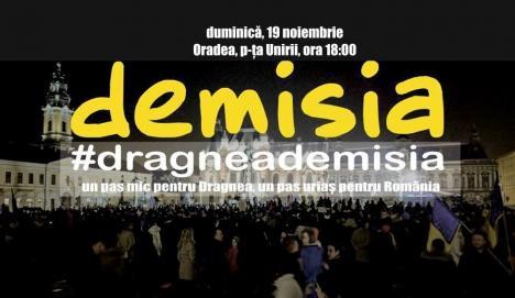 Orădenii, chemaţi din nou, duminică, la protest: 'un pas mic pentru Dragnea, un salt uriaş pentru România!'