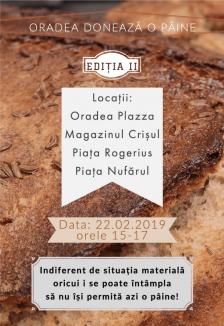 Oradea donează o pâine, a doua ediție: Sărmanii oraşului vor primi alimentul de bază în patru puncte din oraş