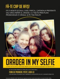 """Fă-te cap de afiş! Liceenii şi studenţii, provocaţi să se promoveze, pe ei şi locurile preferate din oraş, în concursul """"Oradea in my selfie"""""""