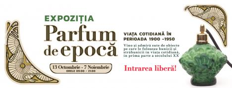 Un nou eveniment pentru nostalgici:Parfum de epocă la ERA Park Oradea
