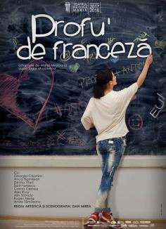'Profu' de franceză', spectacol pentru elevi la Teatrul Regina Maria
