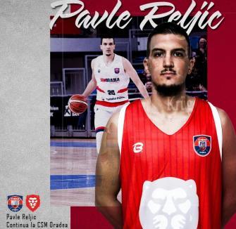 Sârbul Pavle Reljic completează lotul CSM Oradea pentru următorul sezon