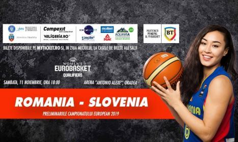 Meciul feminin România - Slovenia deschide cuplajul baschetbalistic de sâmbătă, de la Oradea