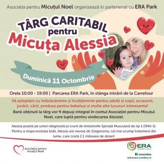 Un nou târg caritabil pentru micuța Alessia, duminică, la ERA Park Oradea