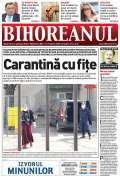 """Nu ratați noul BIHOREANUL tipărit: Fața mai puțin cunoscută a ultimelor valuri de """"repatriați"""" carantinați în Bihor"""