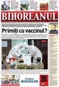 Nu ratați noul BIHOREANUL tipărit: Pregătirile făcute de autorităţile locale pentru campania de vaccinare anti-Covid