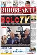 Nu ratați noul BIHOREANUL tipărit: Ilie Bolojan vrea să înfiinţeze o televiziune din banii Primăriei
