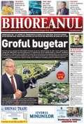 Nu rataţi noul BIHOREANUL tipărit: Şeful Consiliului Judeţean are o avere imposibil de justificat din lefurile de bugetar