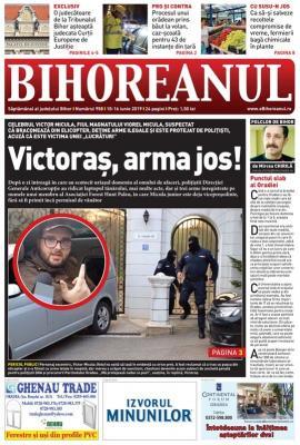 Nu rataţi noul BIHOREANUL tipărit: De ce au descins poliţiştii acasă la Victoraș Micula şi ce au descoperit acolo