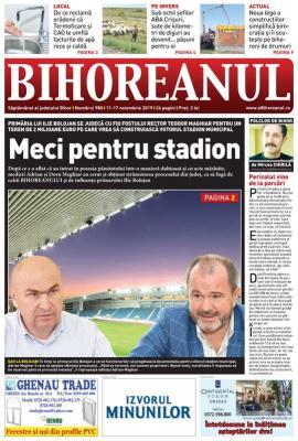Nu ratați noul BIHOREANUL tipărit: Bolojan contra fraţii Maghiar, un război cu o miză de 2 milioane euro, terenul viitorului stadion municipal