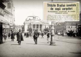 Oradea în criză: Orașul a trecut prin reforme care au creat o dezvoltare fără precedent, dar şi prin momente de cădere din cauza Marii Crize