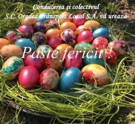 Conducerea şi colectivul S.C. Oradea Transport Local vă urează Paște Fericit!