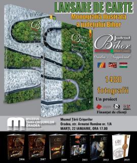Monografia ilustrată a judeţului Bihor va fi lansată la Muzeul Ţării Crişurilor