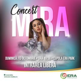 Concert Mira, la ERA Park Oradea!