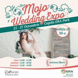 Ai gânduri de nuntă? Trebuie să treci pe la MOJO Wedding Expo, de la ERA Park Oradea!