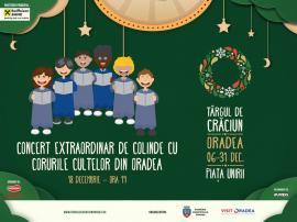 Târgul de Crăciun: Concert extraordinar de colinde cu corurile cultelor din Oradea. Artificiile de Anul Nou se vor lansa din 5 locuri