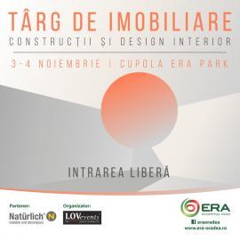 Târg de imobiliare, construcţii şi design interior, la ERA Park Oradea
