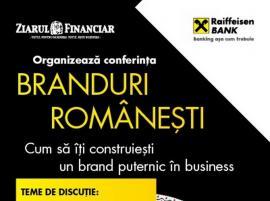 Urmează conferinţa ZF Branduri româneşti, Oradea, 12 septembrie. Cum pot construi antreprenorii branduri locale puternice care să reziste pe piaţă