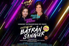 'Susţine un bătrân singur': Paula Seling şi Laura Bretan concertează pentru un proiect inedit în Oradea