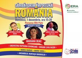 Sărbătorim Împreună România, la ERA Park Oradea!