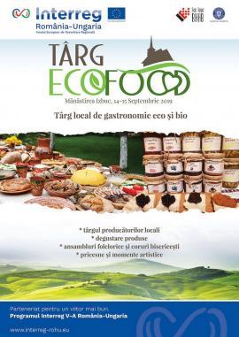 Târg gastronomic ECO FOOD la Mănăstirea Izbuc, 14 -15 septembrie 2019
