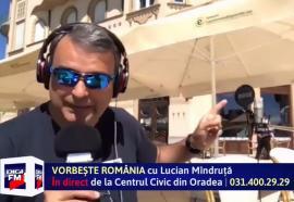 Lucian Mîndruţă a transmis emisiunea 'Vorbeşte România' live de la o terasă din centrul Oradiei(VIDEO)