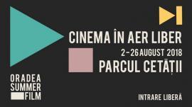 Oradea Summer Film: Cinematograful în aer liber revine în Parcul Cetății